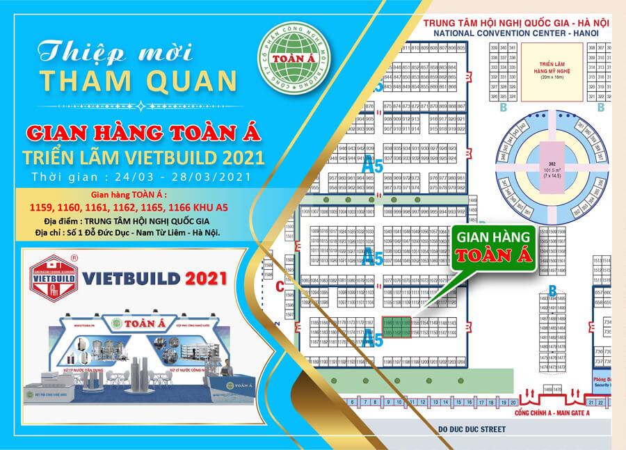 Thư mời quý khách hàng tham quan gian hàng Toàn Á tại Triển lãm Vietbuil 2021