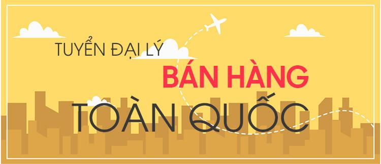 Toan A Tuyen Dai Ly Ban Hang
